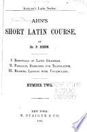 Ahn's Short Latin Course