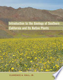 Introduction to the Geology of Southern California and Its Native Plants