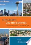 City Dreams  Country Schemes