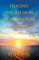 Healing The Illusion of Separation Book PDF
