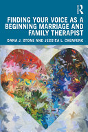 Finding Your Voice as a Beginning Marriage and Family Therapist