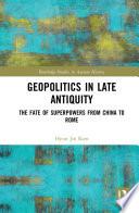 Geopolitics in Late Antiquity