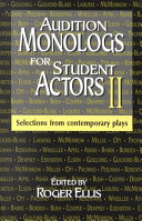 Audition Monologs for Student Actors II Book