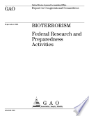 Bioterrorism Federal Research And Preparedness Activities Report To The Congressional Committees