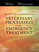 Kirk   Bistner s Handbook of Veterinary Procedures and Emergency Treatment   E Book