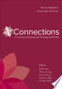 Connections  A Lectionary Commentary for Preaching and Worship