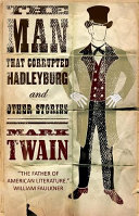 Man that Corrupted Hadleyburg and Other Stories Pdf