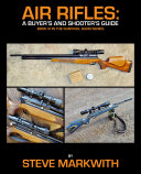 Air Rifles  A Buyer   s and Shooter   s Guide