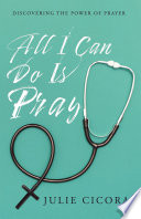 All I Can Do Is Pray