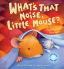 What s That Noise  Little Mouse