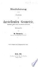 Einführung in das Studium der darstellenden Geometrie, etc