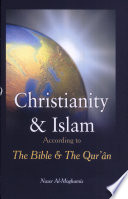 Christianity And Islam According To The Bible And The Qur An