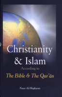 Christianity and Islam According to the Bible and the Qur'an