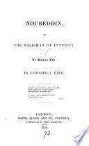 Noureddin  Or  The Talisman of Futurity Book