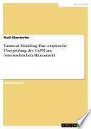 Financial Modeling: Eine empirische Überprüfung des CAPM am österreichischen Aktienmarkt