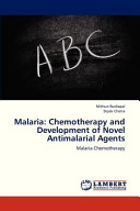 Malaria: Chemotherapy and Development of Novel Antimalarial Agents