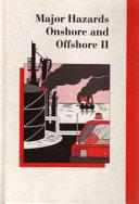 Major Hazards Onshore and Offshore II ebook