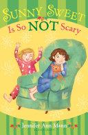 Sunny Sweet Is So Not Scary [Pdf/ePub] eBook