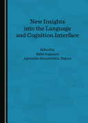 New Insights into the Language and Cognition Interface