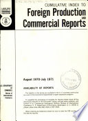 Cumulative Index to Foreign Production and Commercial Reports