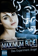 Maximum Ride - Das Experiment Angel