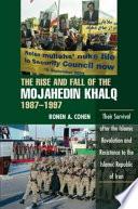 The Rise and Fall of the Mojahedin Khalq, 1987-1997