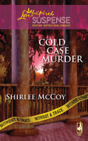 Cold Case Murder (Mills & Boon Love Inspired) (Without a Trace, Book 3)