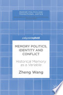 Memory Politics  Identity and Conflict