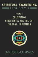 Spiritual Awakening for Geeks  Volume 1 Book