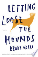Letting Loose the Hounds: Stories
