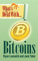 What's the Deal with Bitcoins?