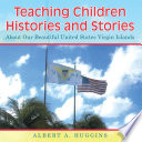 Teaching Children Histories And Stories Book PDF
