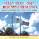 Teaching Children Histories and Stories