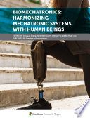 Biomechatronics: Harmonizing Mechatronic Systems with Human Beings