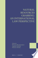 Natural Resources Grabbing An International Law Perspective