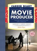 Career Diary of a Movie Producer