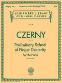 Preliminary School of Finger Dexterity, Op. 636