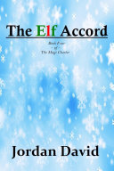 The Elf Accord   Book Four of The Magi Charter