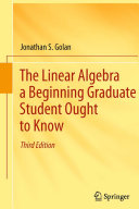 The Linear Algebra a Beginning Graduate Student Ought to Know Pdf/ePub eBook