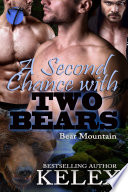 A Second Chance With Two Bears