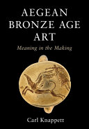 The Visual Culture of the Aegean Bronze Age