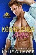 Königlicher Hottie (Die Rourkes, Buch 2) Pdf/ePub eBook