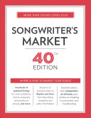 Songwriter's Market 2017: Where and How to Market Your Songs