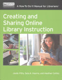 Creating and Sharing Online Library Instruction
