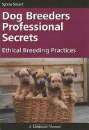 Dog Breeders Professional Secrets