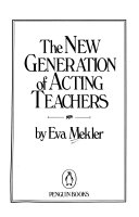 The New Generation of Acting Teachers Book