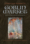 Goblin Market and Other Selected Poems
