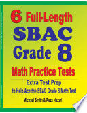6 Full Length SBAC Grade 8 Math Practice Tests