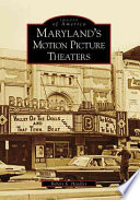 Maryland's Motion Picture Theaters