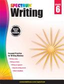 Spectrum Writing, Grade 6 Pdf/ePub eBook